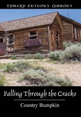 Falling Through the Cracks: Country Bumpkin (Hardback)