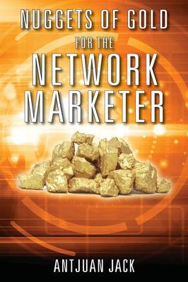 Nuggets of Gold for the Network Marketer (Paperback)