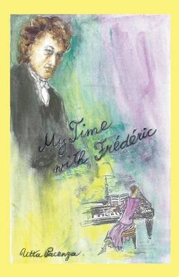 My Time with Frederic (Paperback)
