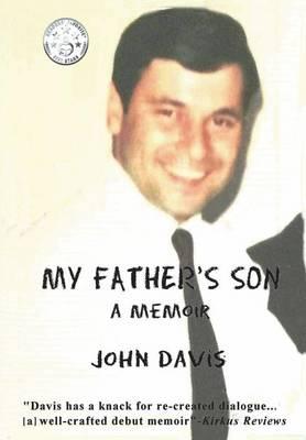 My Father's Son: A Memoir (Hardback)