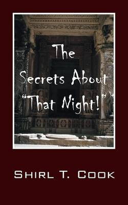 """The Secrets About """"That Night!"""" (Paperback)"""