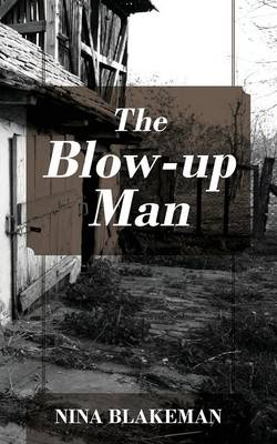 The Blow-Up Man (Paperback)