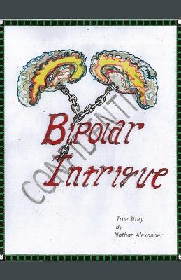Bipolar Intrigue (Paperback)