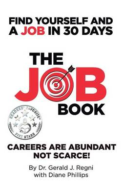 The Job Book: Find Yourself and a Job in 30 Days (Hardback)