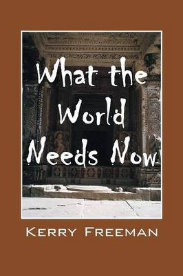 What the World Needs Now (Paperback)