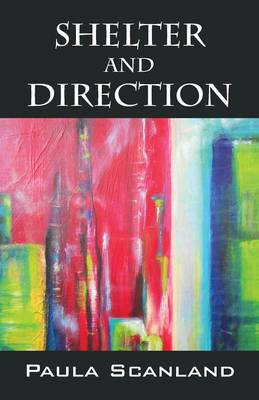 Shelter and Direction (Paperback)