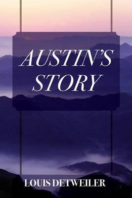 Austin's Story (Paperback)