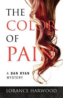 The Color of Pain: A Dan Ryan Mystery (Paperback)