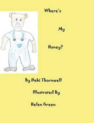Where's My Honey? (Hardback)