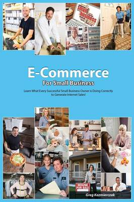 The E-Commerce Guide for Small Business (Paperback)