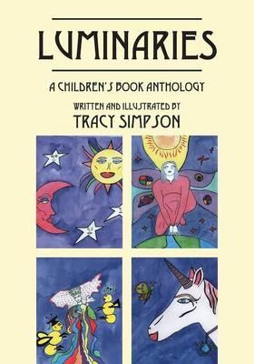 Luminaries: A Children's Book Anthology (Paperback)