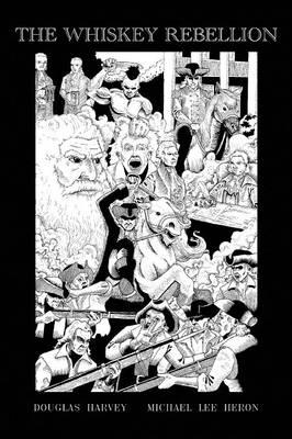 The Whiskey Rebellion (Paperback)