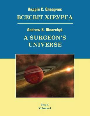 A Surgeon's Universe: Volume 4 (Paperback)