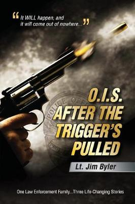 O.I.S. After the Trigger's Pulled (Paperback)