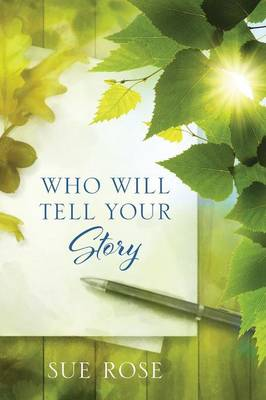 Who Will Tell Your Story (Paperback)