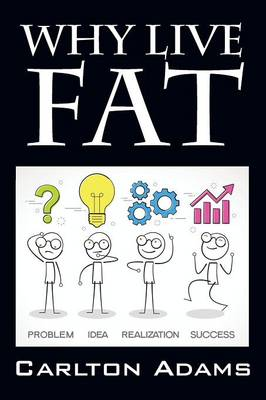 Why Live Fat (Paperback)