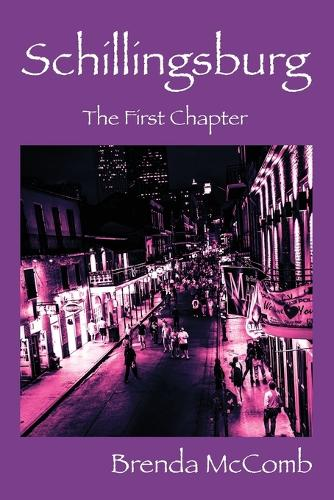 Schillingsburg: The First Chapter (Paperback)