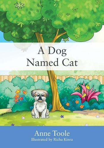 A Dog Named Cat (Paperback)