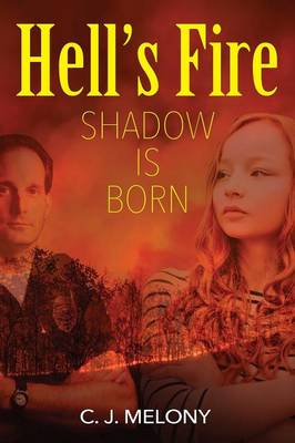 Hell's Fire: Shadow Is Born (Paperback)