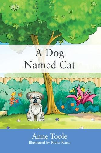 A Dog Named Cat (Hardback)