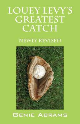 Louey Levy's Greatest Catch: Newly Revised (Paperback)