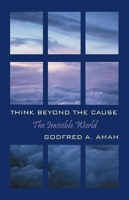 Think Beyond the Cause (Paperback)