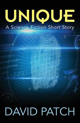 Unique: A Science Fiction Short Story (Paperback)