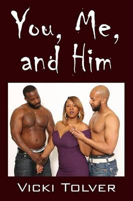 You, Me, and Him (Paperback)