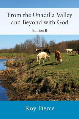 From the Unadilla Valley and Beyond with God: Edition II (Paperback)