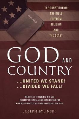 God and Country: .....United We Stand! .....Divided We Fall! (Paperback)