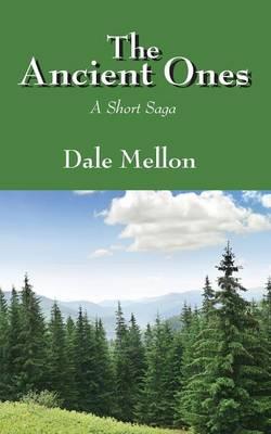 The Ancient Ones: A Short Saga (Paperback)