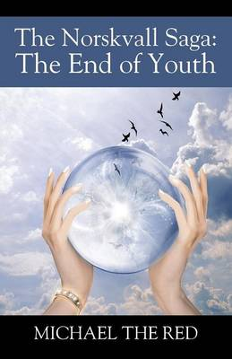 The Norskvall Saga: The End of Youth (Paperback)