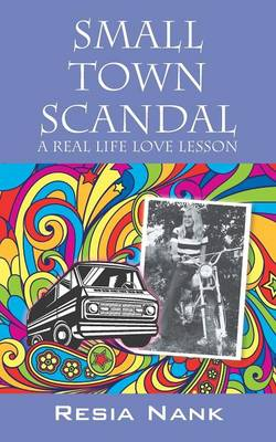 Small Town Scandal: A Real Life Love Lesson (Paperback)