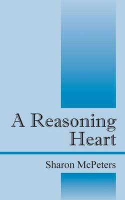 A Reasoning Heart (Paperback)