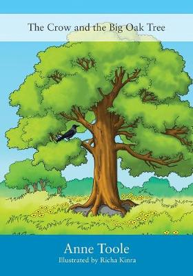 The Crow and the Big Oak Tree (Paperback)