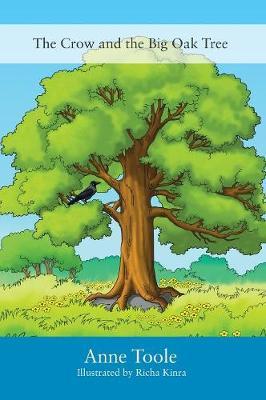 The Crow and the Big Oak Tree (Hardback)