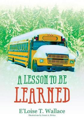 A Lesson to Be Learned (Paperback)