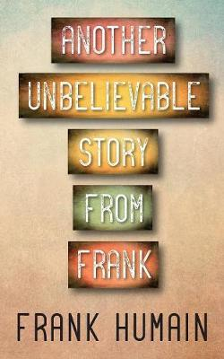 Another Unbelievable Story from Frank (Paperback)
