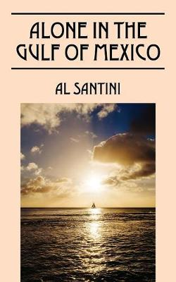 Alone in the Gulf of Mexico (Paperback)