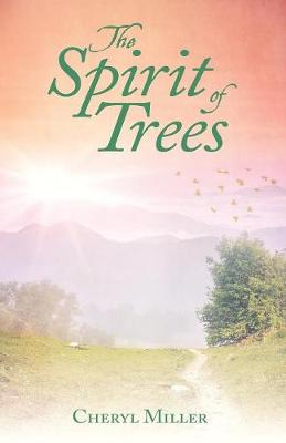 The Spirit of Trees (Paperback)
