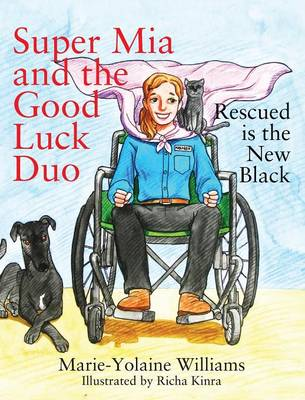 Super MIA and the Good Luck Duo - Rescued Is the New Black (Hardback)