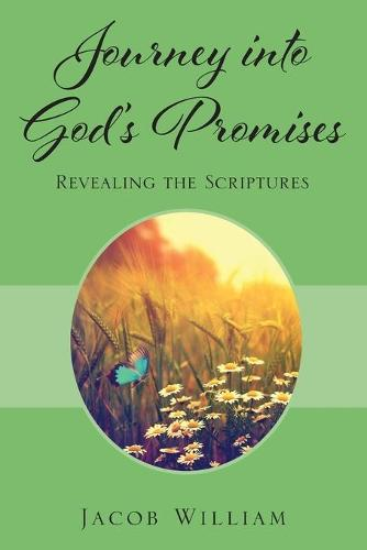 Journey Into God's Promises: Revealing the Scriptures (Paperback)