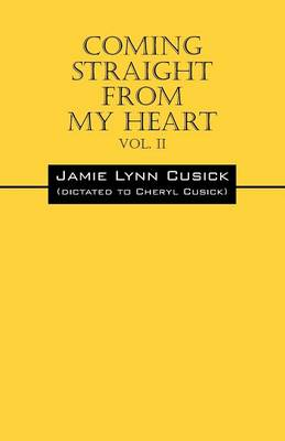 Coming Straight from My Heart: Vol. II (Paperback)