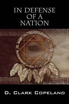 In Defense of a Nation (Paperback)