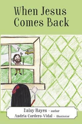 When Jesus Comes Back (Paperback)