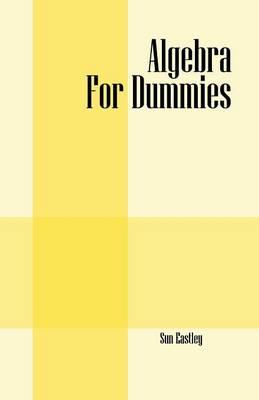 Algebra for Dummies (Paperback)