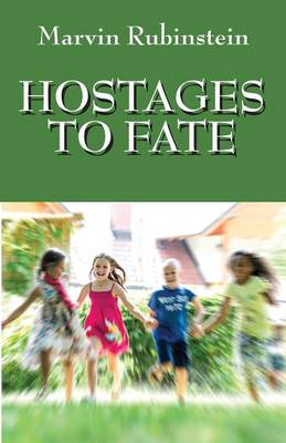 Hostages to Fate (Paperback)