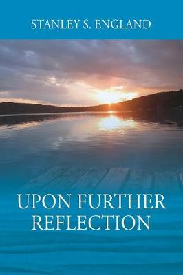 Upon Further Reflection (Paperback)
