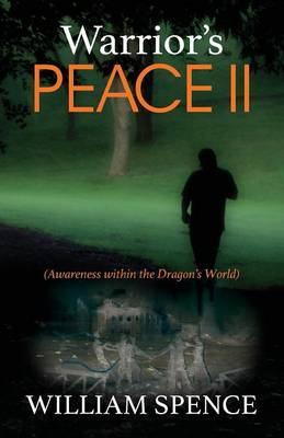 Warrior's Peace II: (Awareness Within the Dragon's World) (Paperback)