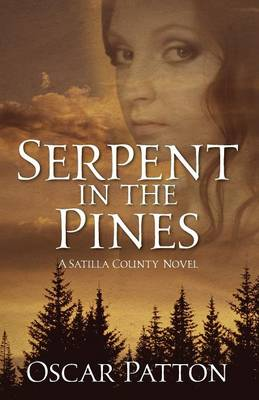 Serpent in the Pines: A Satilla County Novel (Paperback)